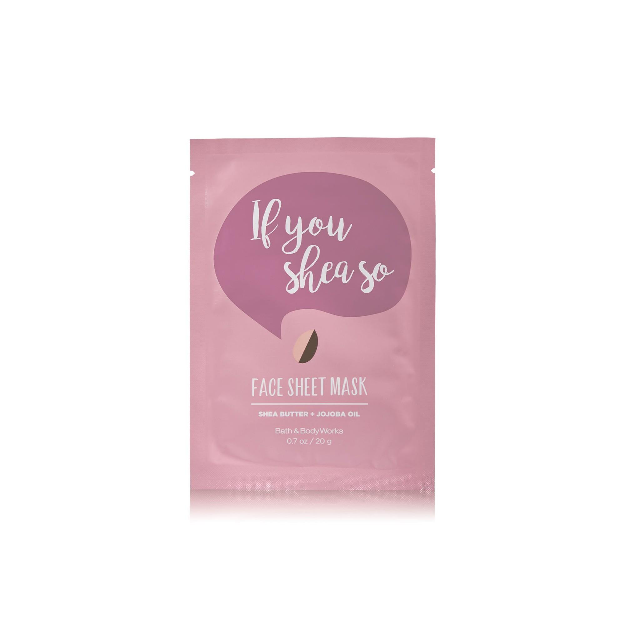 Bath & Body Works If You Shea So Face Sheet Mask